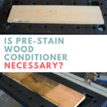 Is Pre-Stain Wood Conditioner Necessary
