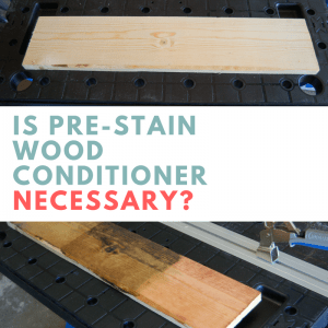 Is Pre-Stain Wood Conditioner Necessary?