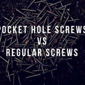 Pocket Hole Screws VS Regular Screws
