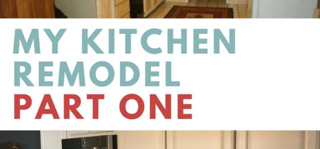 My Kitchen Remodel – Part 1: Demolition