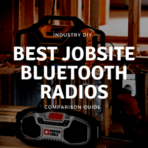 Best Jobsite Bluetooth Radios