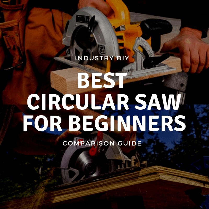 Best Beginner Circular Saws