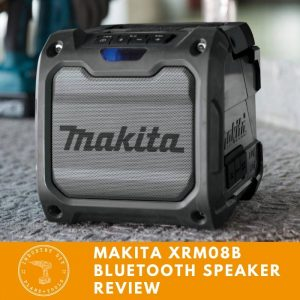 Product Review Makita XRM08B Bluetooth Speaker