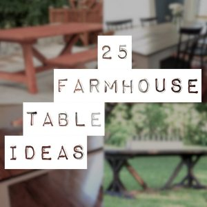 25 Farmhouse Table Plans