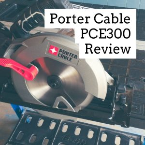 Porter Cable PCE300 Review